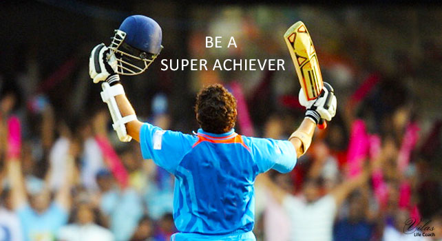 Be a Super Achiever